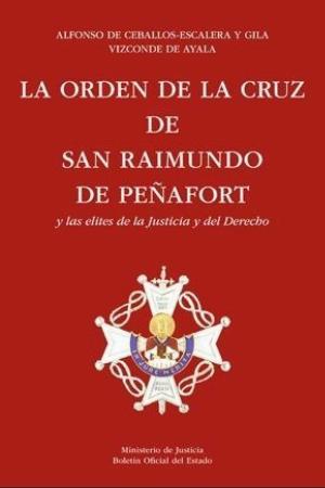 La orden de San Raimundo de Peñafort y las elites de la Justicia y el Derecho (1944-2014)