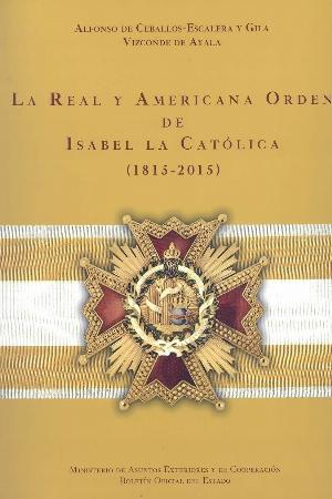 La Real y Americana Orden de Isabel la Católica