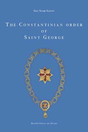 Cubierta de THE CONSTANTINIAN ORDER OF SAINT GEORGE